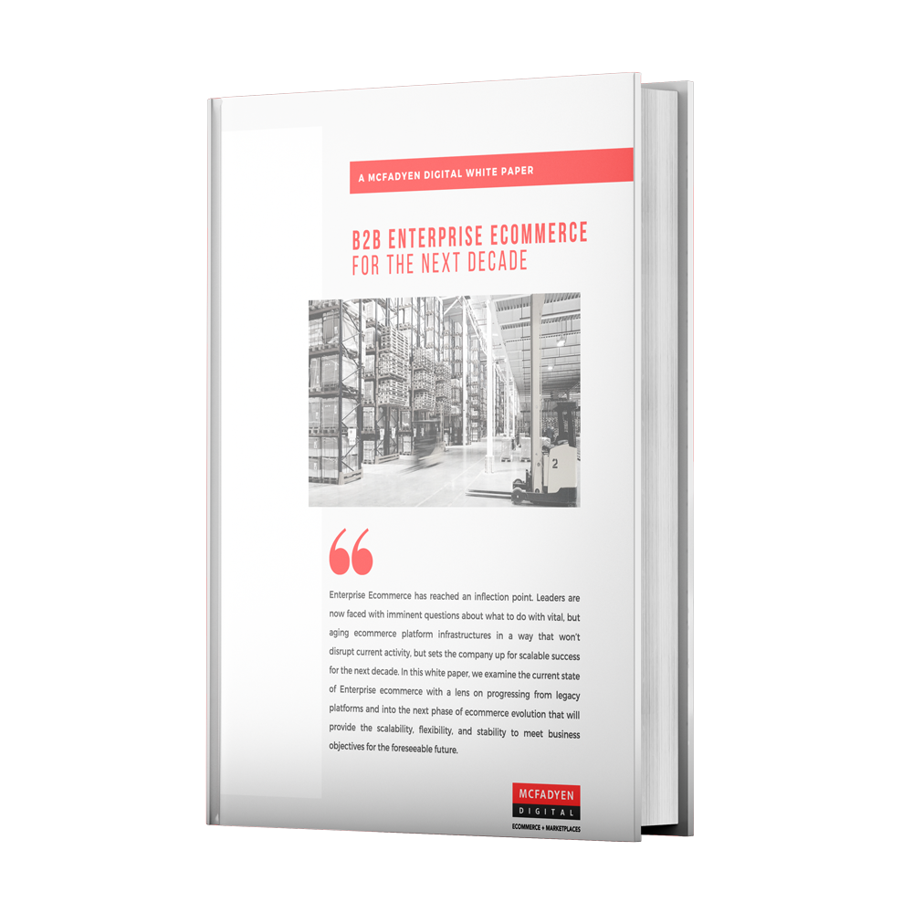 B2B Enterprise Ecommerce for the Next Decade White Paper