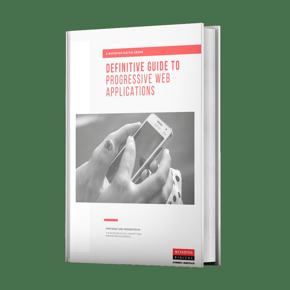 Definitive Guide to Progressive Web Applications Ebook